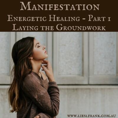 Manifestation Energetic Healing